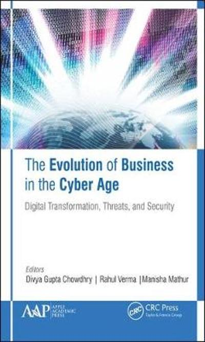 The Evolution of Business in the Cyber Age - Divya Gupta Chowdhry