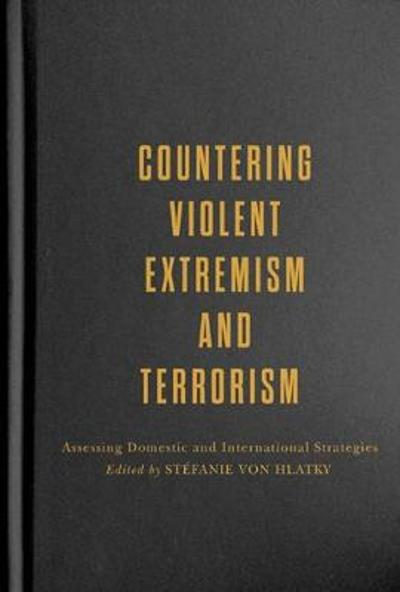 Countering Violent Extremism and Terrorism - Stefanie vonHlatky