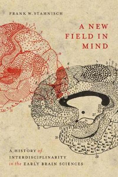 A New Field in Mind - Frank W. Stahnisch