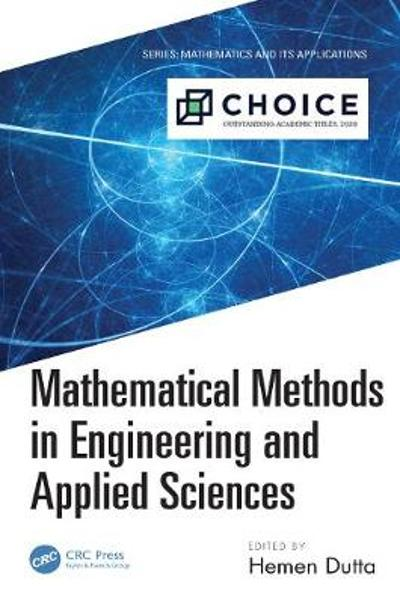 Mathematical Methods in Engineering and Applied Sciences - Hemen Dutta