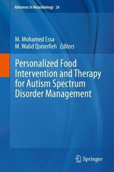 Personalized Food Intervention and Therapy for Autism Spectrum Disorder Management - M. Mohamed Essa