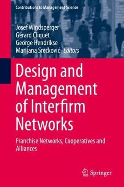 Design and Management of Interfirm Networks - Josef Windsperger