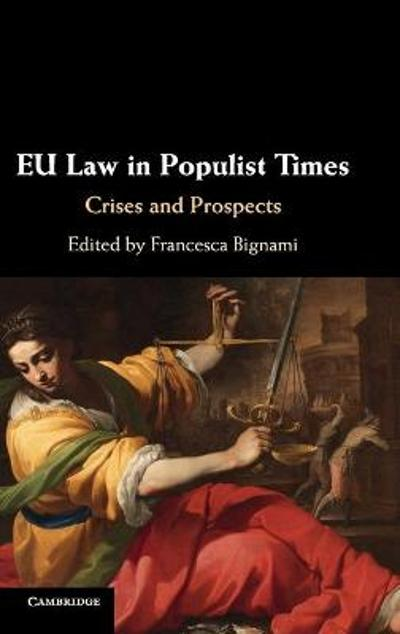 EU Law in Populist Times - Francesca Bignami