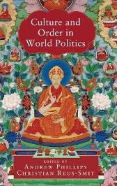 Culture and Order in World Politics - Andrew Phillips Christian Reus-Smit