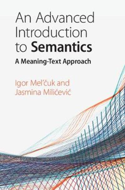 An Advanced Introduction to Semantics - Igor Mel'cuk