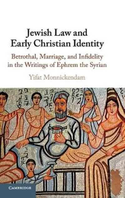 Jewish Law and Early Christian Identity - Yifat Monnickendam