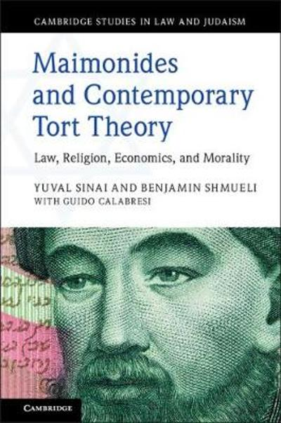 Maimonides and Contemporary Tort Theory - Yuval Sinai