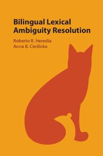 Bilingual Lexical Ambiguity Resolution - Roberto R. Heredia