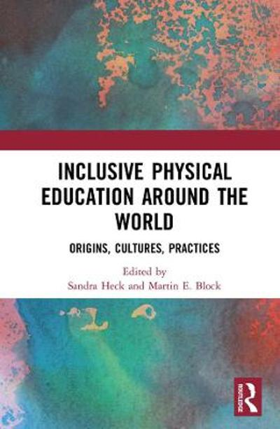 Inclusive Physical Education Around the World - Sandra Heck