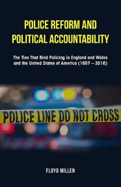 Police Reform and Political Accountability - Floyd Millen