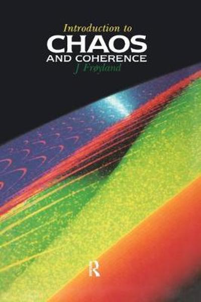 Introduction to Chaos and Coherence - J Froyland