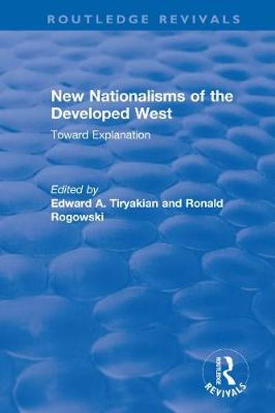 New Nationalisms of the Developed West - Edward Tiryakian