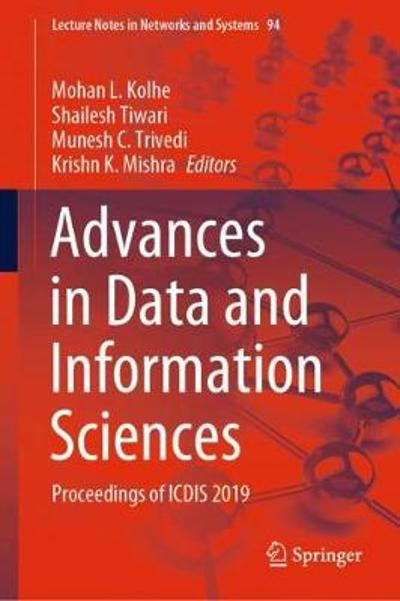 Advances in Data and Information Sciences - Mohan L. Kolhe