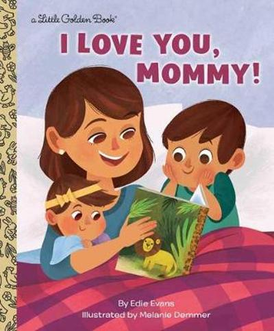 I Love You, Mommy! - Edie Evans
