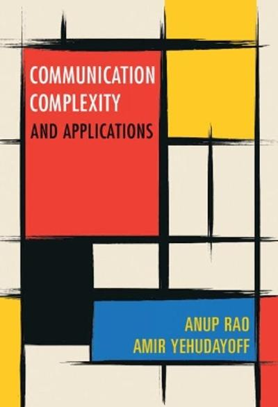 Communication Complexity - Anup Rao