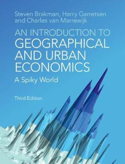 An Introduction to Geographical and Urban Economics - Steven Brakman