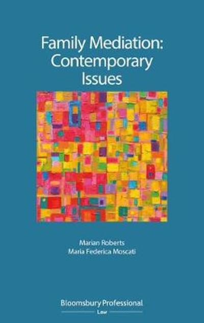Family Mediation: Contemporary Issues - Marian Roberts