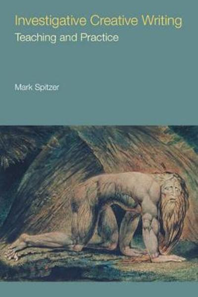 Investigative Creative Writing - Mark Spitzer