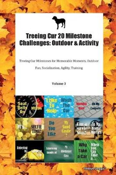Treeing Cur 20 Milestone Challenges - Todays Doggy