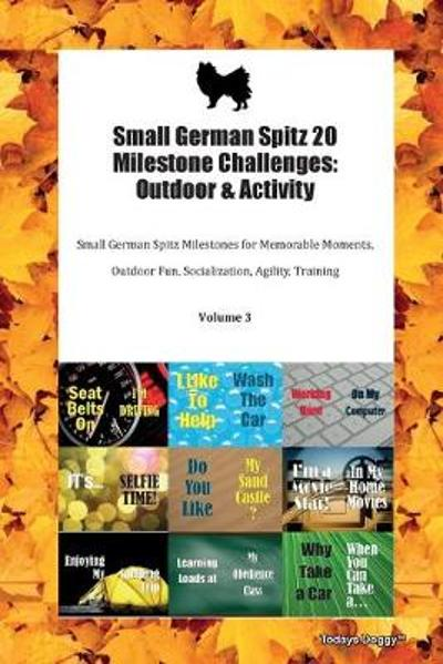 Small German Spitz 20 Milestone Challenges - Todays Doggy