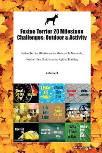 Foxton Terrier 20 Milestone Challenges - Todays Doggy