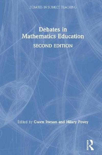 Debates in Mathematics Education - Gwen Ineson