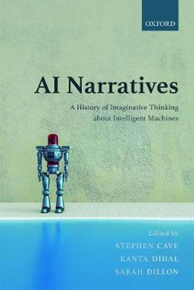 AI Narratives - Stephen Cave