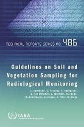 Guidelines on Soil and Vegetation Sampling for Radiological Monitoring - IAEA