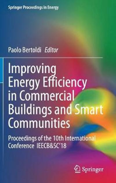 Improving Energy Efficiency in Commercial Buildings and Smart Communities - Paolo Bertoldi