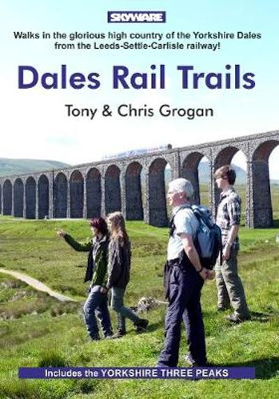 Dales Rail Trails - Tony Grogan