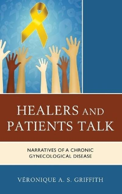 Healers and Patients Talk - Veronique A. S. Griffith