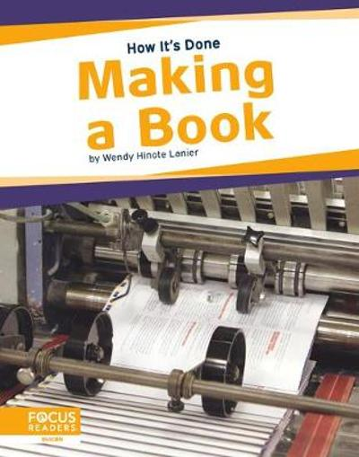 How It's Done: Making a Book - Lanier,,Wendy Hinote