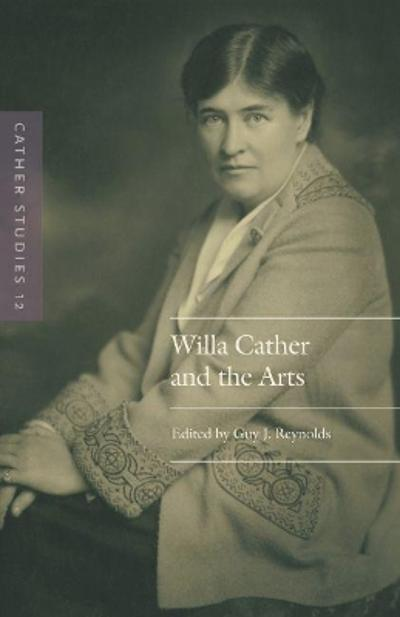Cather Studies, Volume 12 - Cather Studies