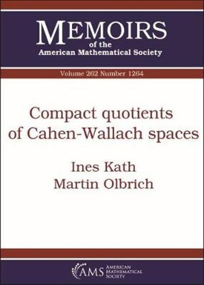 Compact Quotients of Cahen-Wallach Spaces - Ines Kath