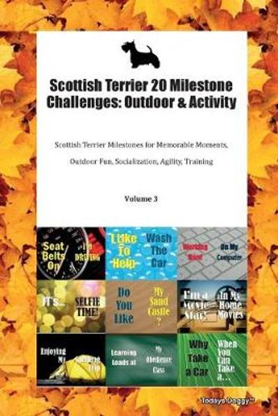 Scottish Terrier 20 Milestone Challenges - Todays Doggy