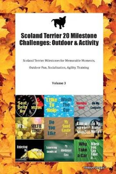 Scoland Terrier 20 Milestone Challenges - Todays Doggy