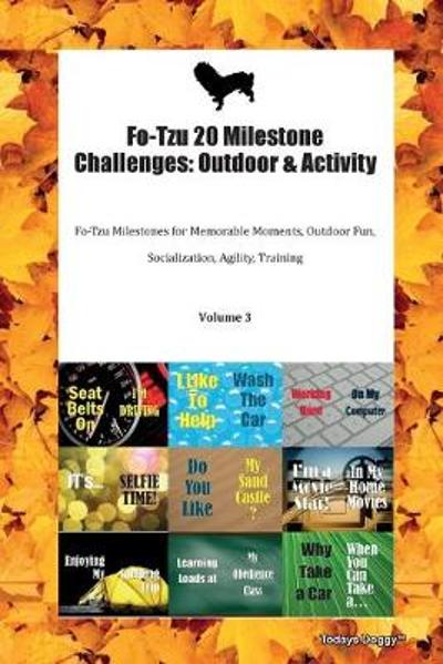 Fo-Tzu 20 Milestone Challenges - Todays Doggy