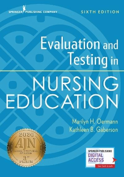 Evaluation and Testing in Nursing Education - Marilyn H. Oermann
