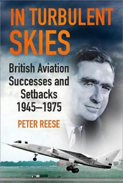In Turbulent Skies - Peter Reese