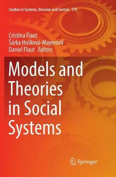 Models and Theories in Social Systems - Cristina Flaut
