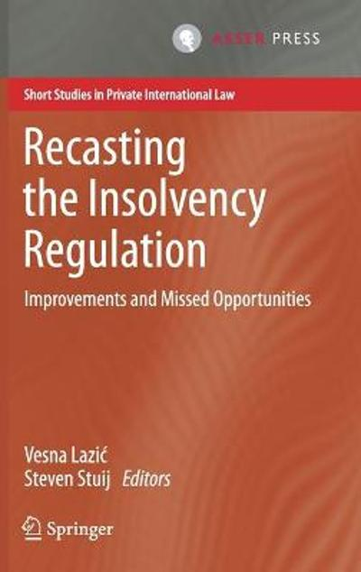 Recasting the Insolvency Regulation - Vesna Lazic