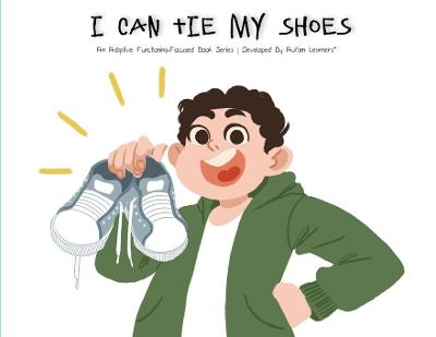 I Can Tie My Shoes - Autism Learners