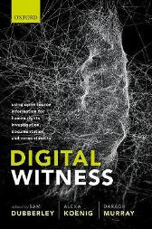 Digital Witness - Sam Dubberley Alexa Koenig Daragh Murray