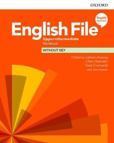 English File: Upper-Intermediate: Workbook Without Key -