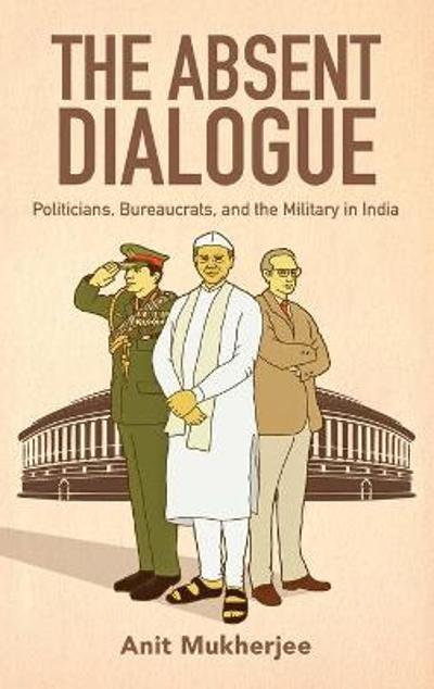 The Absent Dialogue - Anit Mukherjee