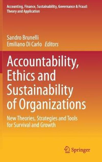 Accountability, Ethics and Sustainability of Organizations - Sandro Brunelli