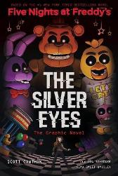 The Silver Eyes Graphic Novel - Scott Cawthon Kira Breed-Wrisley Claudia Schroder