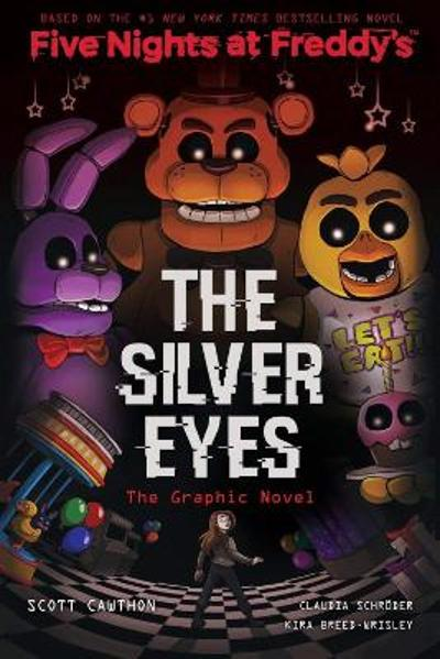 The Silver Eyes Graphic Novel - Scott Cawthon