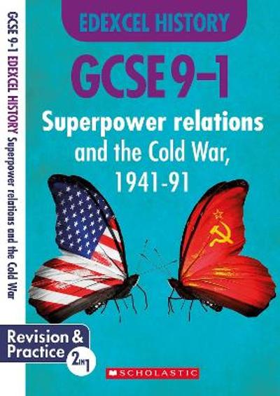 Superpower Relations and the Cold War, 1941-91 (GCSE 9-1 Edexcel History) - Simon Taylor