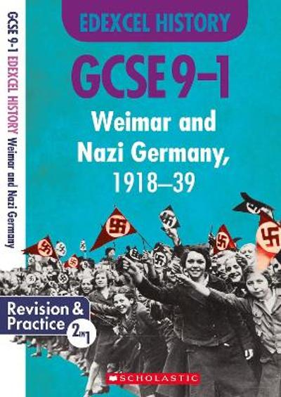 Weimar and Nazi Germany, 1918-39 (GCSE 9-1 Edexcel History) - Paul Martin